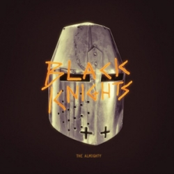 Black Knights / The Almighty