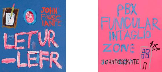 1 EP et 1 Album de John Frusciante