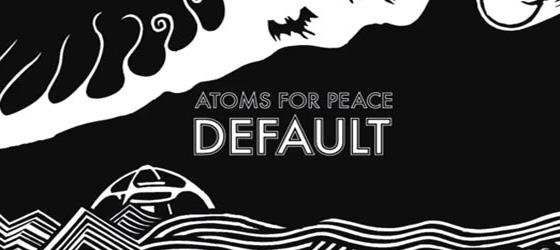 Atoms for Peace présente Default, son premier single