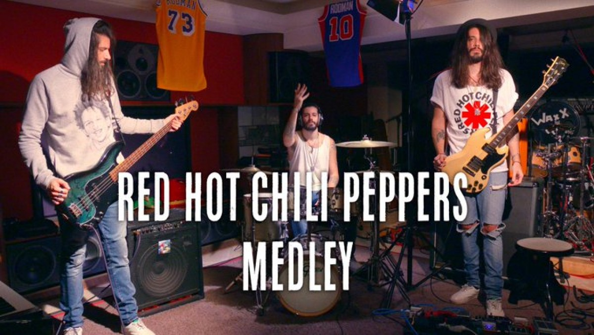 Red Hot Chili Peppers Medley by Waxx