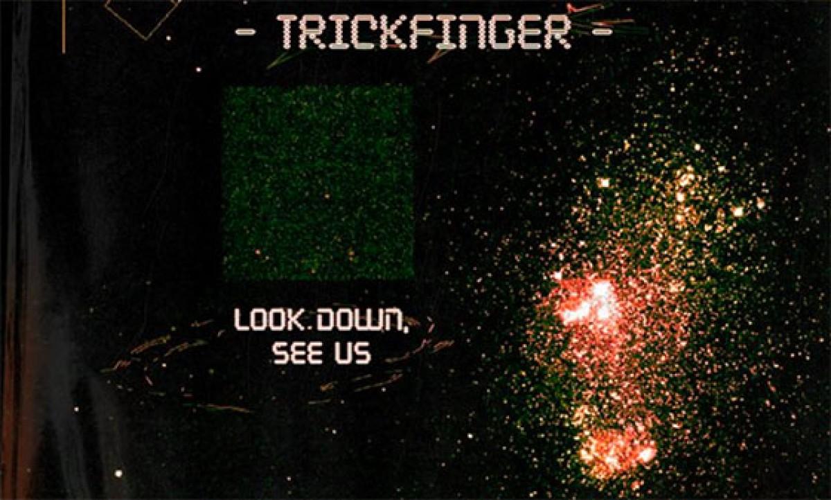 TrickFinger (John Frusciante)  – Look Down, See