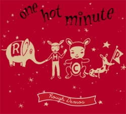 One Hot Minute Rough Mixes